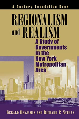 9780815700876: Regionalism and Realism: A Study of Governments in the New York Metropolitan Area (Century Foundation Books (Brookings Paperback))