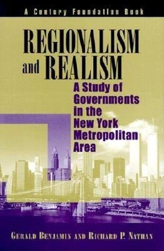 9780815700883: Regionalism and Realism: A Study of Government in the New York Metropolitan Area