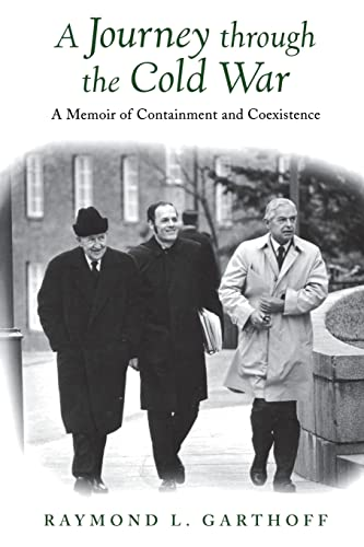 9780815701019: A Journey through the Cold War: A Memoir of Containment and Coexistence
