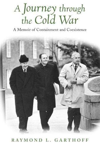 9780815701026: A Journey Through the Cold War: A Memoir of Containment and Coexistence