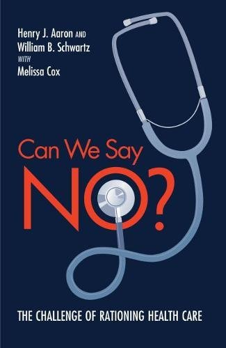 9780815701200: Can We Say No?: The Challenge of Rationing Health Care