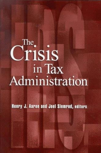 9780815701224: The Crisis in Tax Administration