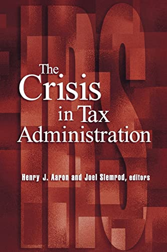 9780815701231: The Crisis in Tax Administration
