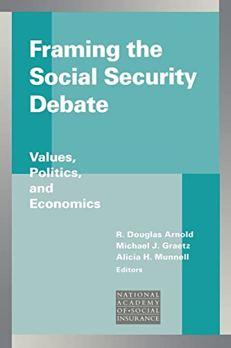 9780815701538: Framing the Social Security Debate: Values, Politics, and Economics (Conference of the National Academy of Social Insurance)