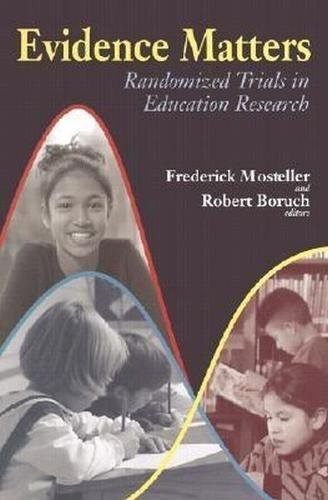 9780815702047: Evidence Matters: Randomized Trials in Education Research