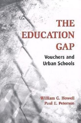 9780815702146: The Education Gap: Vouchers and Urban Schools