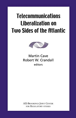 9780815702313: Telecommunications Liberalization on Two Sides of the Atlantic