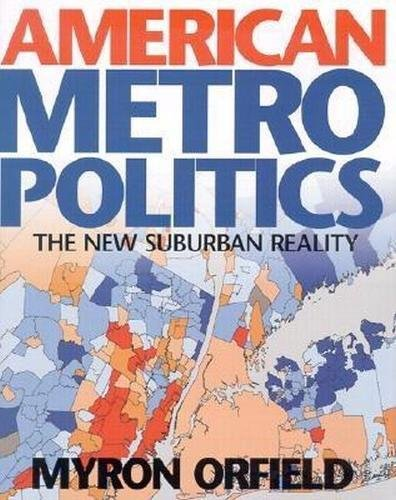9780815702481: American Metropolitics: The New Suburban Reality