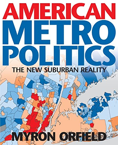 9780815702498: American Metropolitics: The New Suburban Reality