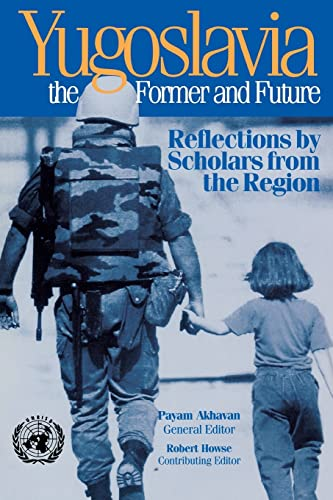 9780815702535: Yugoslavia, the Former and Future: Reflections by Scholars from the Region