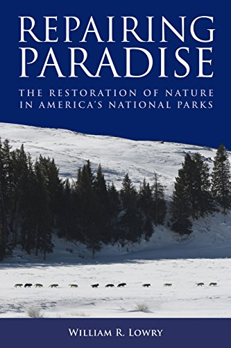9780815702740: Repairing Paradise: The Restoration of Nature in America's National Parks (Brookings Publications (All Titles))