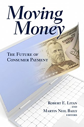 9780815702771: Moving Money: The Future of Consumer Payments
