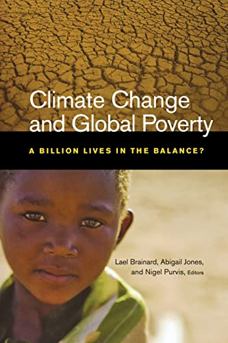 9780815702818: Climate Change and Global Poverty: A Billion Lives in the Balance?