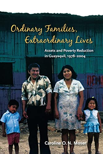 9780815703273: Ordinary Families, Extraordinary Lives: Assets and Poverty Reduction in Guayaquil, 1978-2004