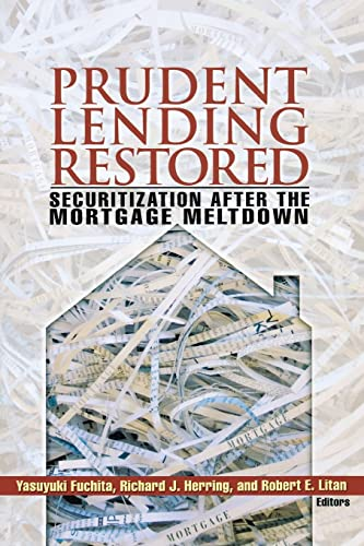 9780815703365: Prudent Lending Restored: Securitization After the Mortgage Meltdown