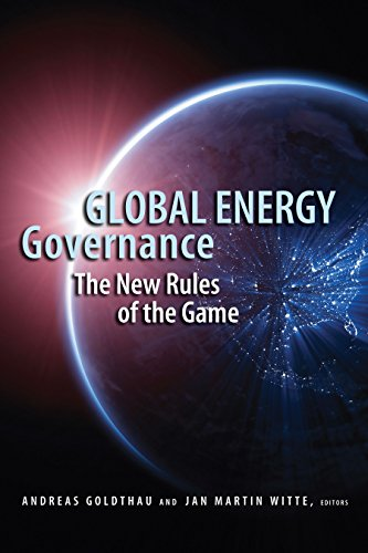 9780815703433: Global Energy Governance: The New Rules of the Game