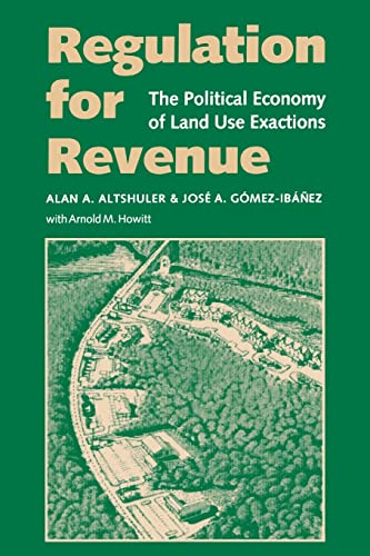 9780815703556: Regulation for Revenue: The Political Economy of Land Use Exactions