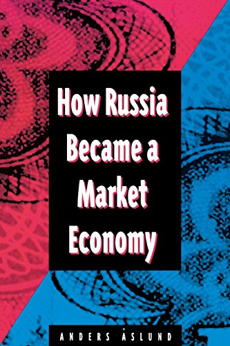 9780815704256: How Russia Became a Market Economy