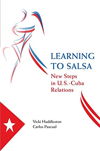 9780815704324: Learning to Salsa: New Steps in U.s.-cuba Relations
