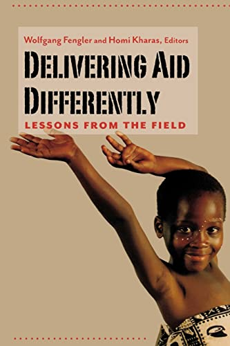 9780815704805: Delivering Aid Differently: Lessons from the Field