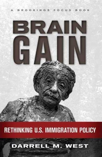 9780815704829: Brain Gain: Rethinking U.S. Immigration Policy (Brookings FOCUS Book)