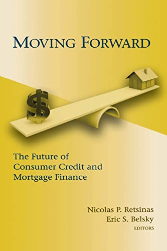 9780815705031: Moving Forward: The Future of Consumer Credit and Mortgage Finance (James A. Johnson Metro Series)