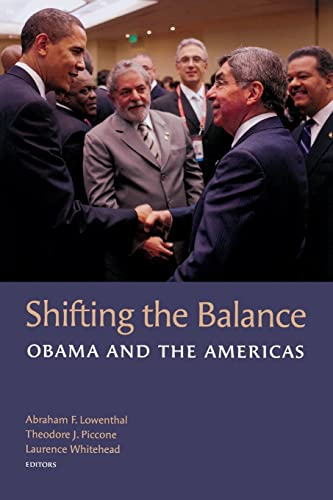 9780815705628: Shifting the Balance: Obama and the Americas (A Brookings Latin American Initiative Book)