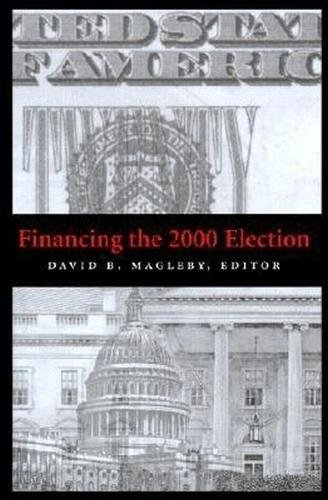 9780815706229: Financing the 2000 Election