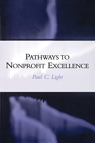 9780815706250: Pathways to Nonprofit Excellence (A Center for Public Service Report)