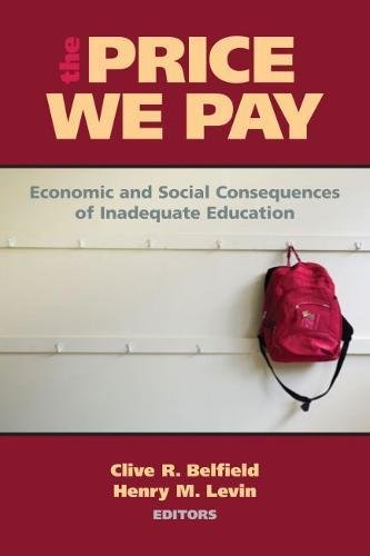 9780815708643: The Price We Pay: Economic and Social Consequences of Inadequate Education