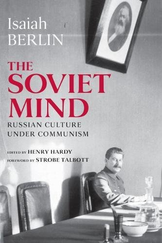 9780815709046: The Soviet Mind: Russian Culture under Communism