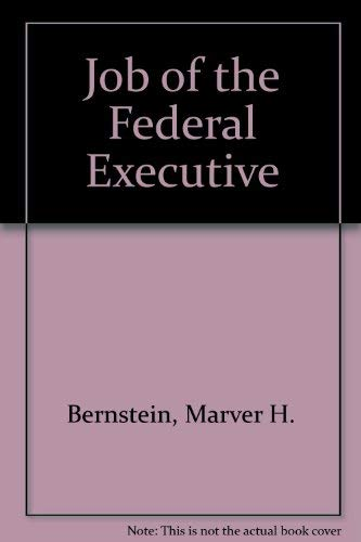 The Job of the Federal Executive