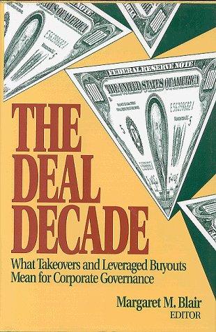 The Deal Decade Handbook: Margaret M. Blair,