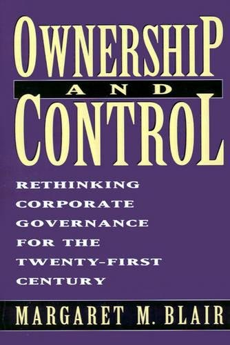 9780815709473: Ownership and Control: Rethinking Corporate Governance for the Twenty-First Century: Who's at Stake in the Corporate Governance Debates