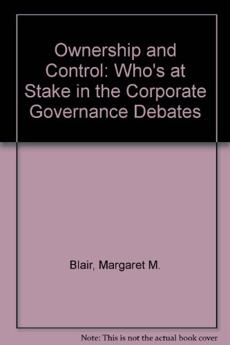 9780815709480: Ownership and Control: Who's at Stake in the Corporate Governance Debates