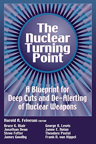 9780815709534: The Nuclear Turning Point: A Blueprint for Deep Cuts and De-Alerting of Nuclear Weapons