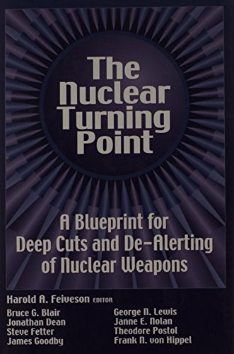 9780815709541: The Nuclear Turning Point: A Blueprint for Deep Cuts and De-Alerting of Nuclear Weapons