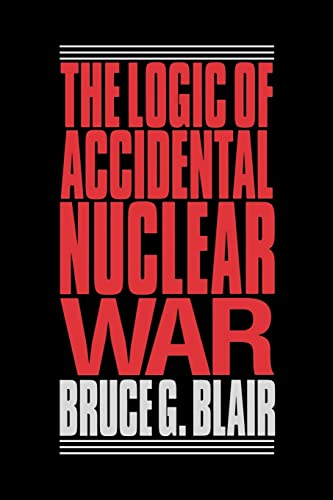 9780815709831: The Logic of Accidental Nuclear War (Suny Series in Radical Social and)