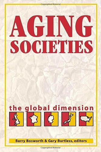 Aging Societies: The Global Dimension (Hardback)