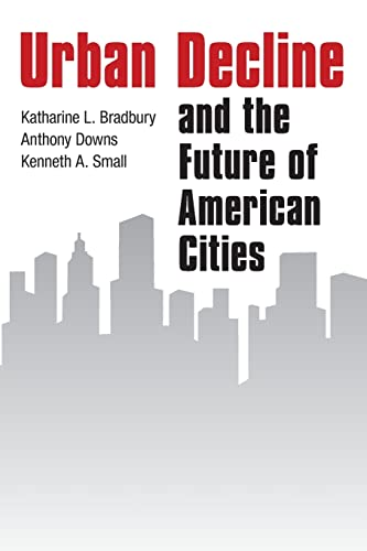 9780815710530: Urban Decline and the Future of American Cities