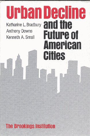 9780815710547: Urban Decline and the Future of American Cities