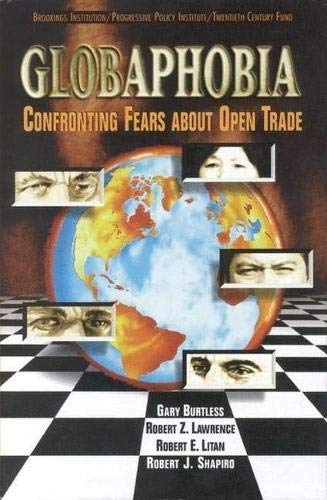 9780815711896: Globaphobia: Confronting Fears about Open Trade