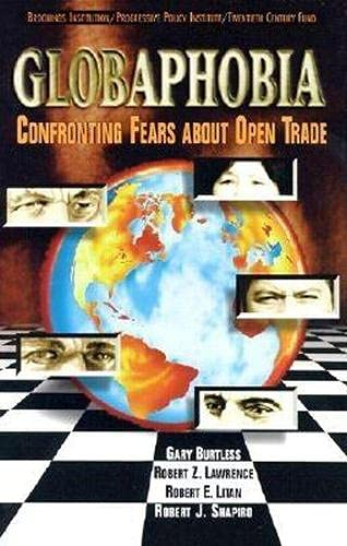9780815711902: Globaphobia: Confronting Fears about Open Trade