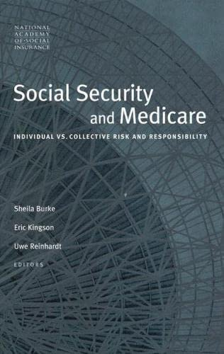 9780815712831: Social Security and Medicare: Individual vs. Collective Risk and Responsibility (Conference of the National Academy of Social Insurance)