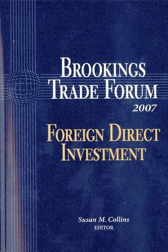 9780815712985: Brookings Trade Forum 2007: Foreign Direct Investment