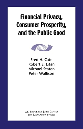 9780815713173: Financial Privacy, Consumer Prosperity, and the Public Good