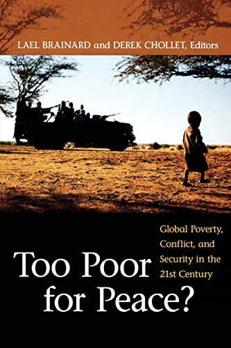 9780815713753: Too Poor for Peace?: Global Poverty, Conflict, and Security in the 21st Century