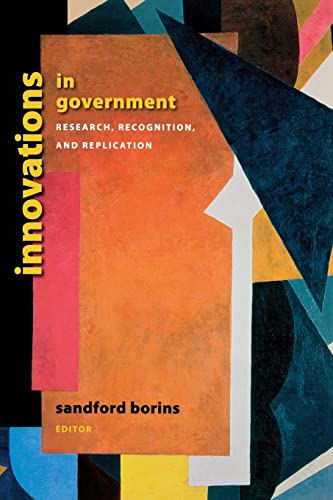 9780815713777: Innovations in Government: Research, Recognition, and Replication (Brookings / Ash Center Series,