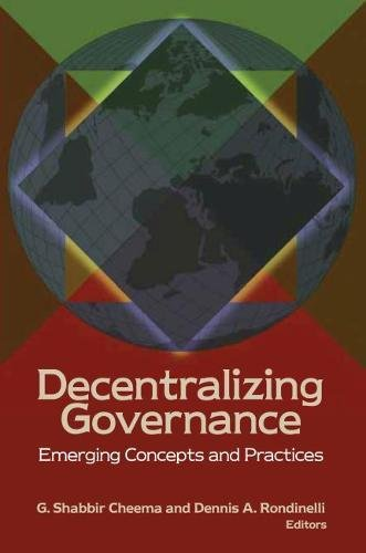 9780815713890: Decentralizing Governance: Emerging Concepts and Practices (Brookings / Ash Center Series,