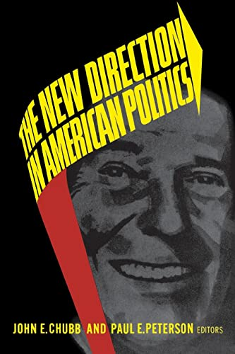 9780815714057: The New Direction in American Politics